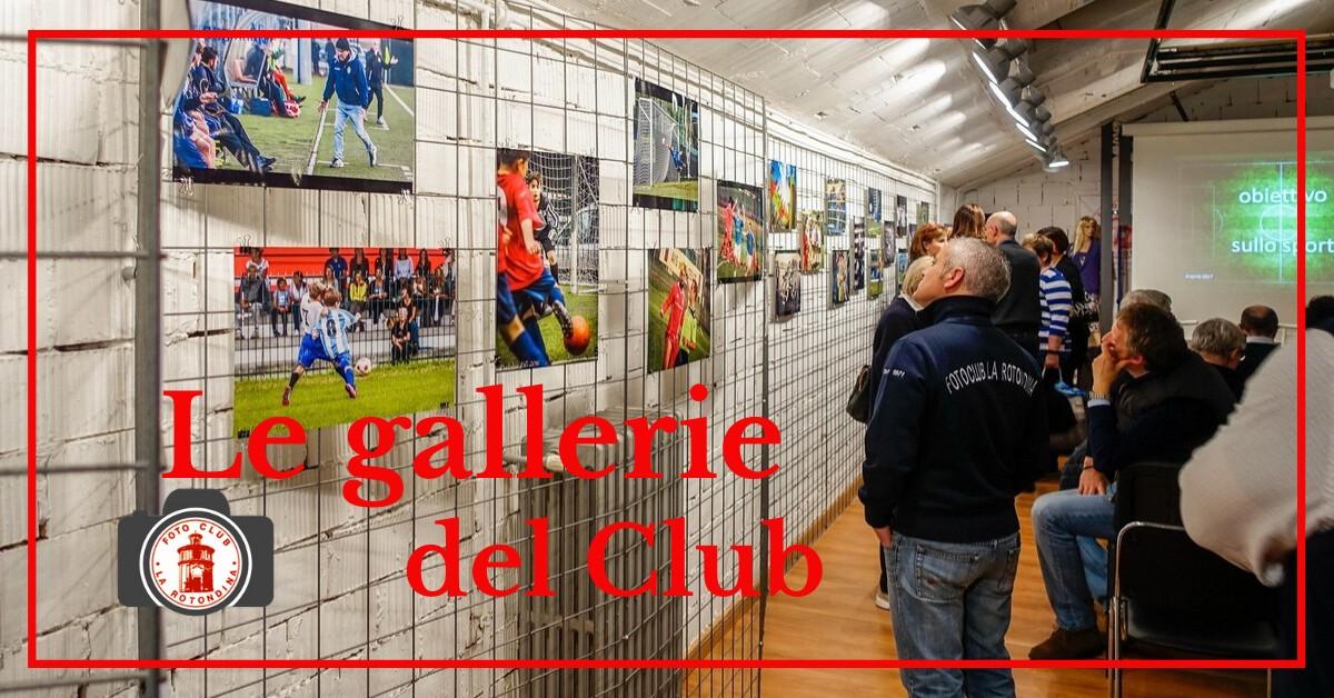fotoclub-la-rotondina-le-gallerie-del-club.