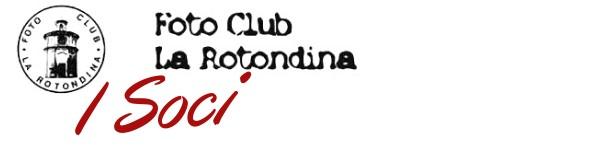fotoclub-la-rotondina-pagina-i-soci